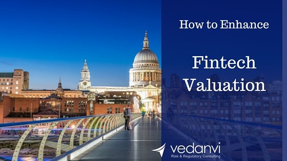 10 ways to enhance Fintech valuation
